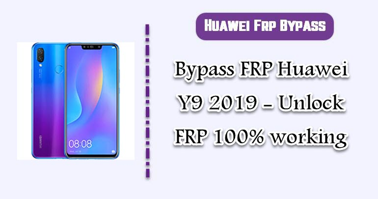 BypassFRP Huawei Y9 2019