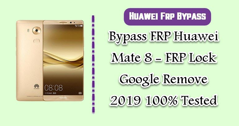 BypassFRP Huawei Mate 8
