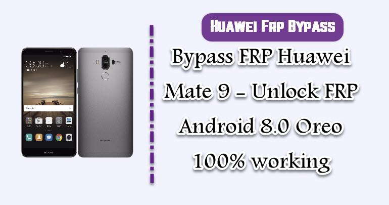 BypassFRP Huawei Mate 9