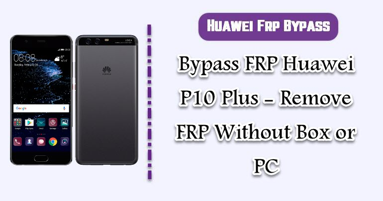 BypassFRP Huawei P10 Plus