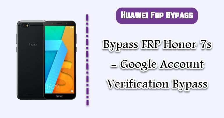 Bypass FRP Honor 7s