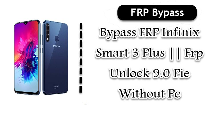 Bypass FRP Infinix Smart 3 Plus || Frp Unlock 9 0 Pie Without Pc