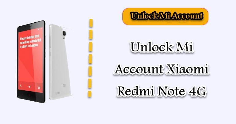 Unlock Mi Account Xiaomi Redmi Note 4G