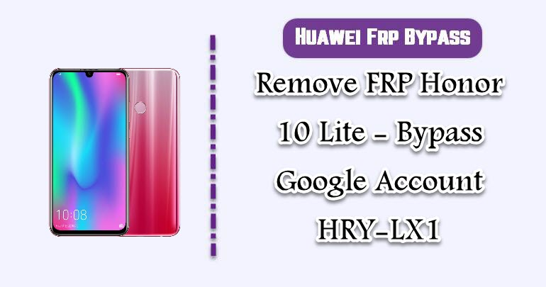 Remove FRP Honor 10 Lite