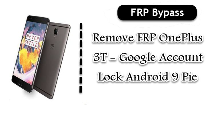 Remove FRP OnePlus 3T