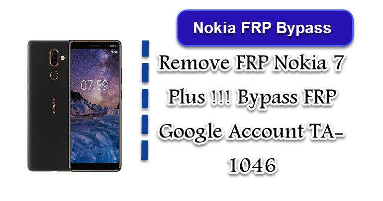 Remove FRP Nokia 7 Plus