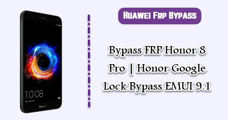 Bypass FRP Honor 8 Pro