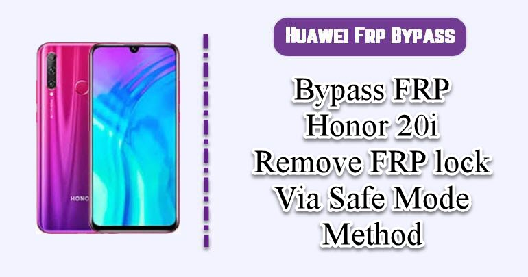Bypass FRP Honor 20i