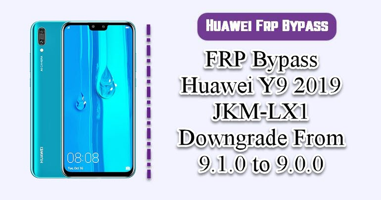 FRP Bypass Huawei Y9 2019