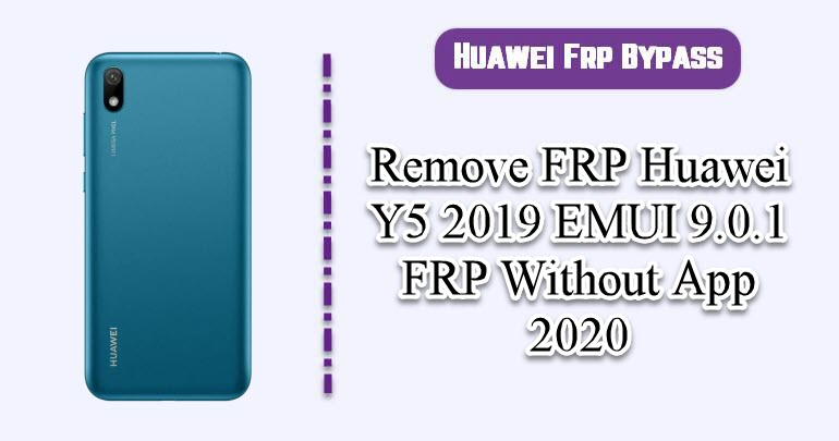 Remove FRP Huawei Y5 2019