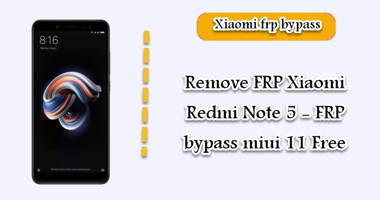 Remove FRP Xiaomi Redmi Note 5
