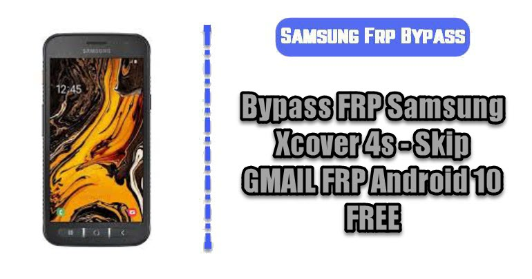 Bypass FRP Samsung Xcover 4s