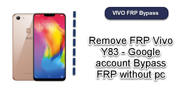 Remove FRP Vivo Y83