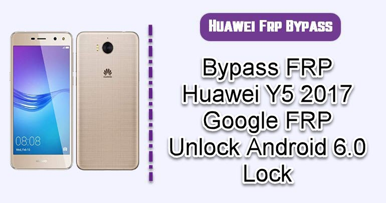 BypassFRP Huawei Y5 2017