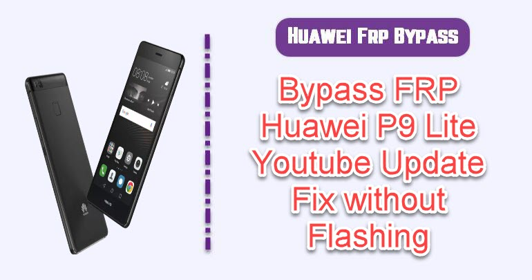 BypassFRP Huawei P9 Lite