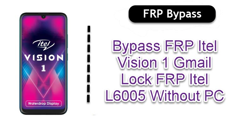 Bypass FRP Itel Vision 1