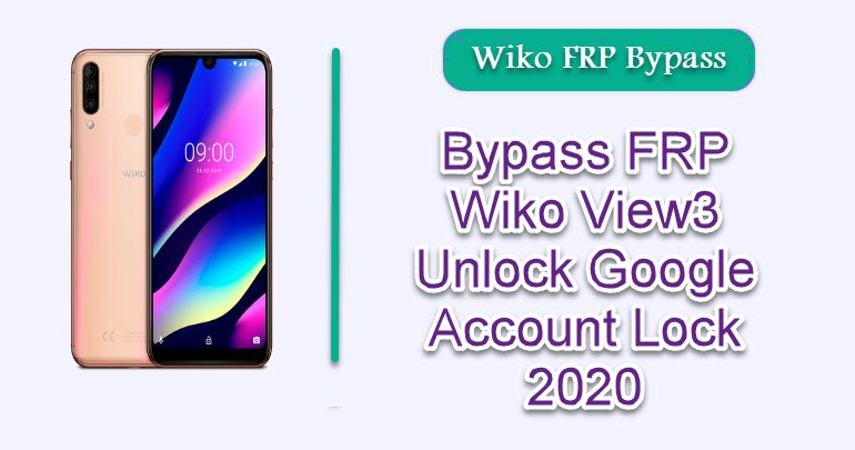 Bypass FRP Wiko View3