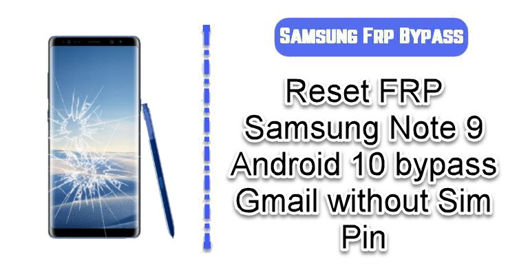 Reset FRP Samsung Note 9