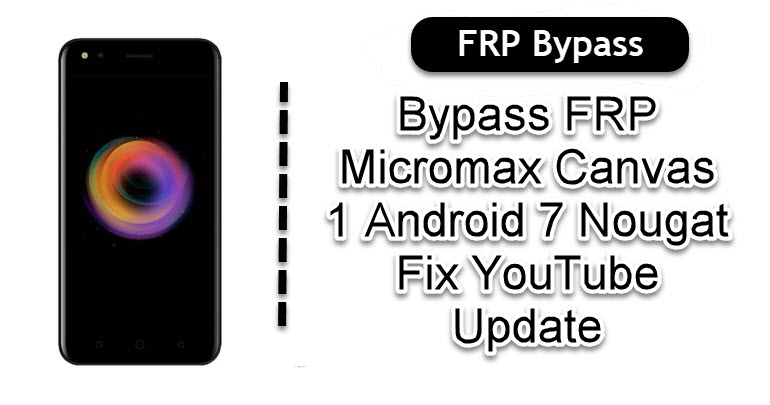 Bypass FRP Micromax Canvas 1