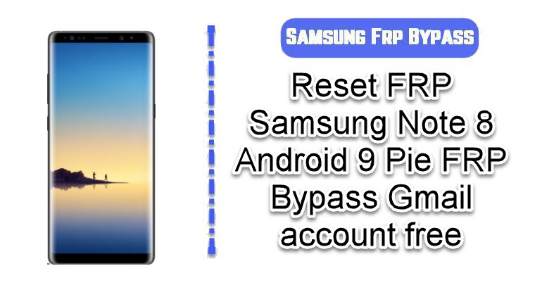 Reset FRP Samsung Note 8