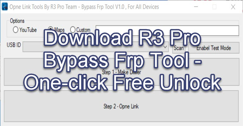 Download R3 Pro Bypass Frp Tool