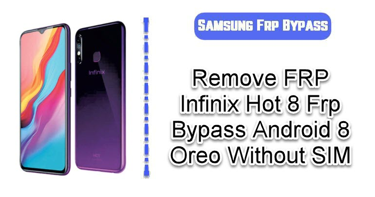 Remove FRP Infinix Hot 8