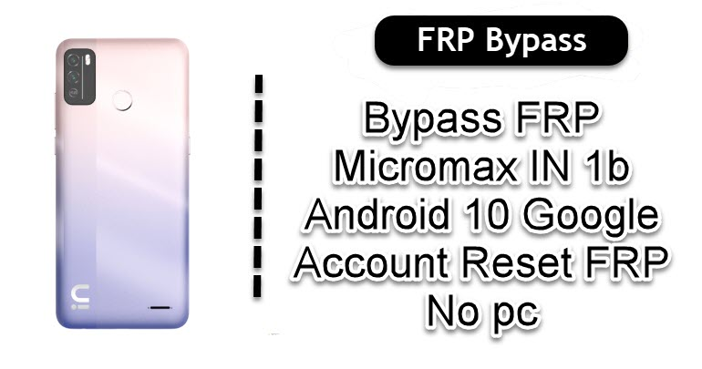 Bypass FRP Micromax IN 1b