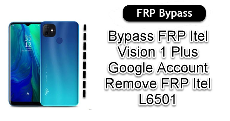 Bypass FRP Itel Vision 1 Plus