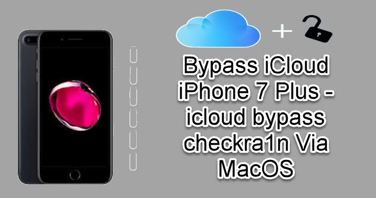 Bypass iCloud iPhone 7 Plus