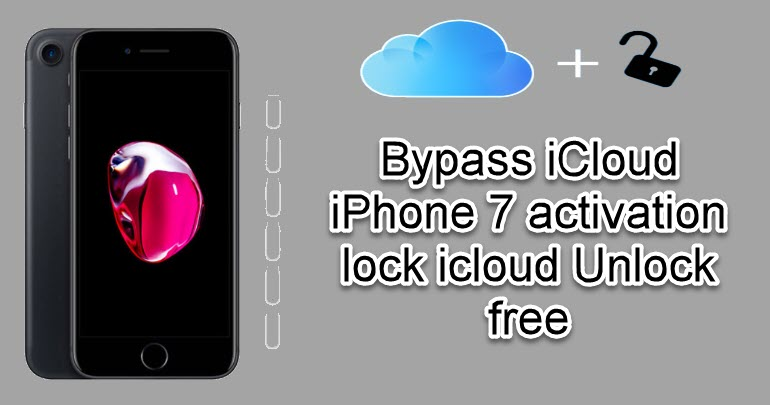 Bypass iCloud iPhone 7