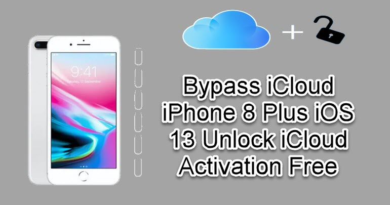 Bypass iCloud iPhone 8 Plus