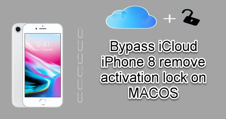 Bypass iCloud iPhone 8