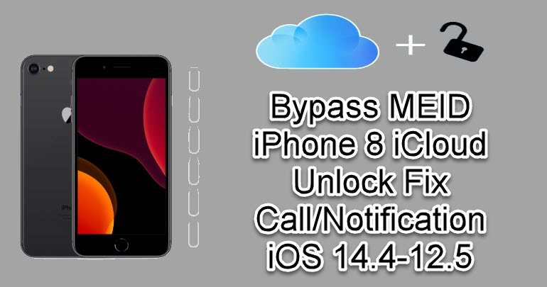 Bypass MEID iPhone 8 iCloud