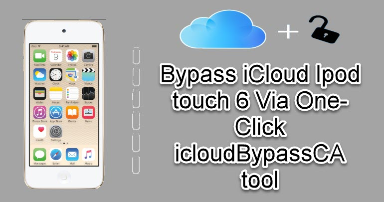 Bypass iCloud Ipod touch 6