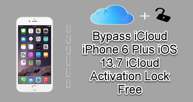 Bypass iCloud iPhone 6 Plus