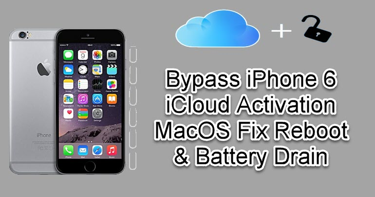 Bypass iPhone 6 iCloud