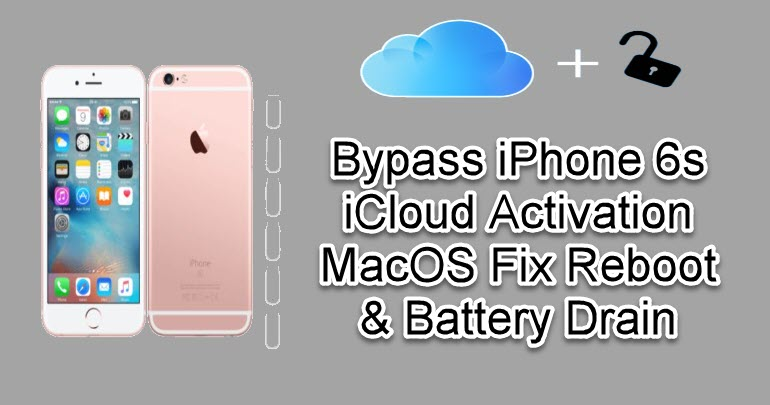 Bypass iPhone 6s iCloud