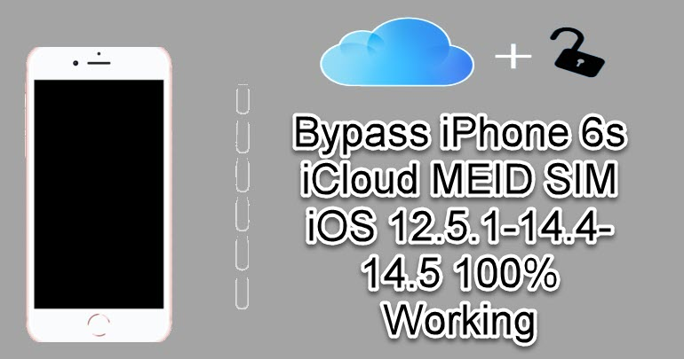 Bypass iPhone 6s iCloud MEID