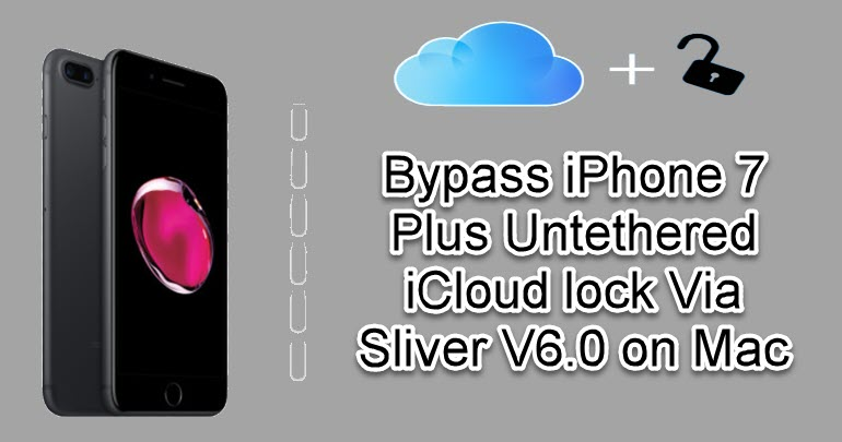 Bypass iPhone 7 Plus Untethered