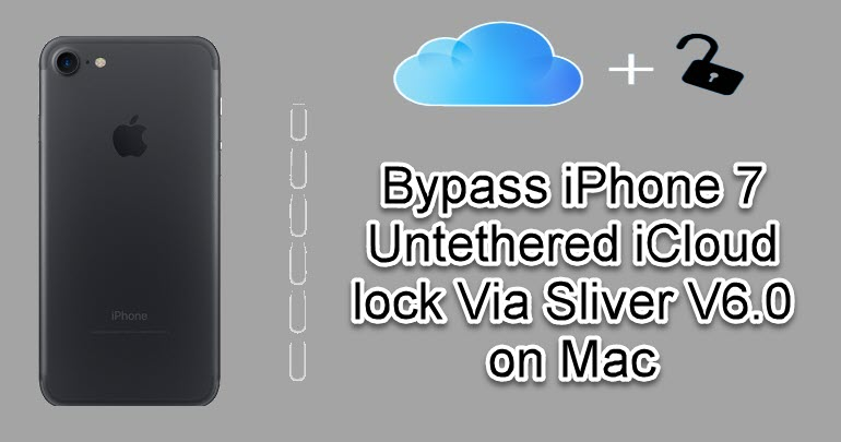 Bypass iPhone 7 Untethered