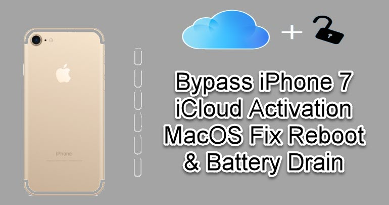 Bypass iPhone 7 iCloud