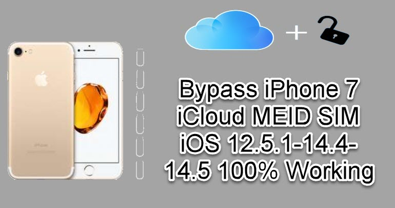 Bypass iPhone 7 iCloud MEID