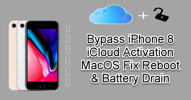 Bypass iPhone 8 iCloud