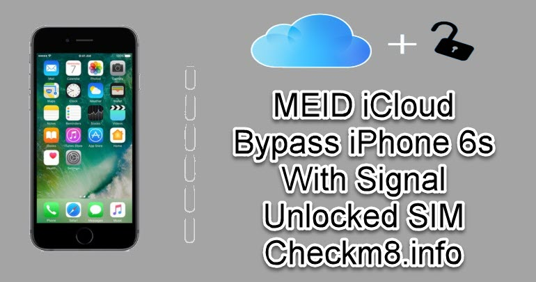 MEID iCloud Bypass iPhone 6s