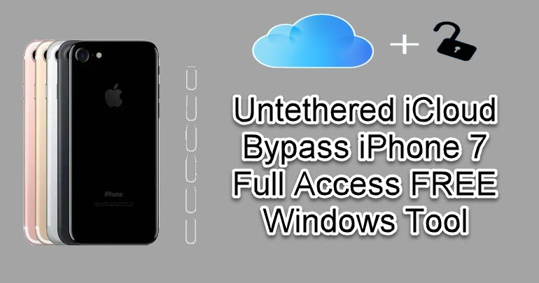 Untethered iCloud Bypass iPhone 7
