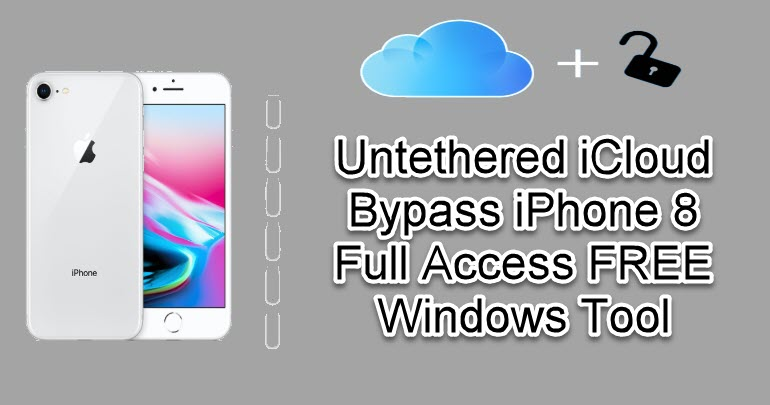 Untethered iCloud Bypass iPhone 8