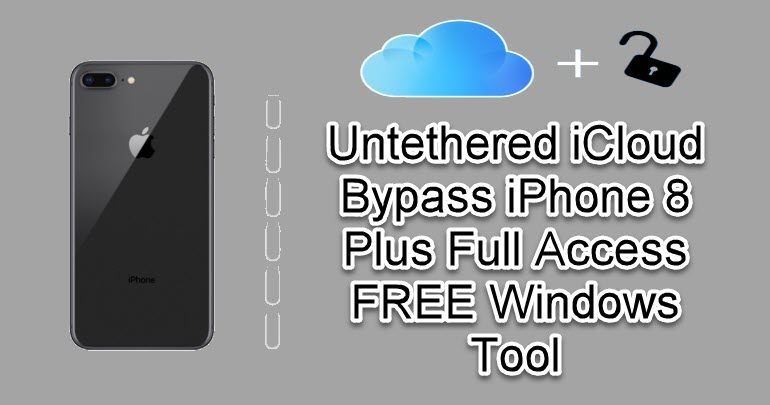 Untethered iCloud Bypass iPhone 8 Plus