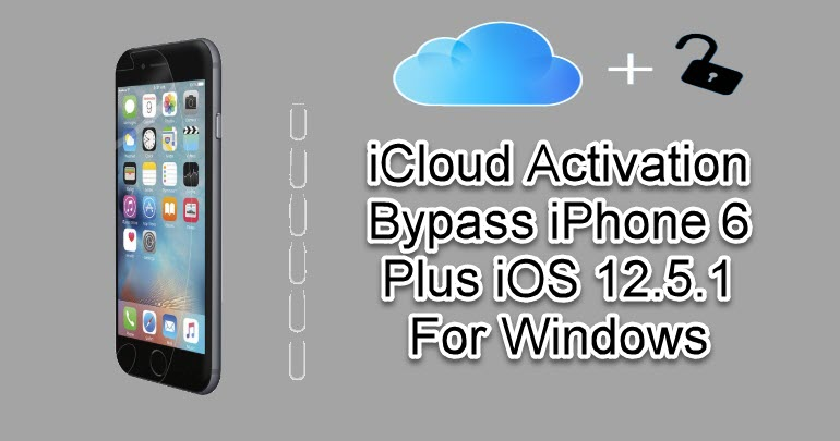 iCloud Activation Bypass iPhone 6 Plus