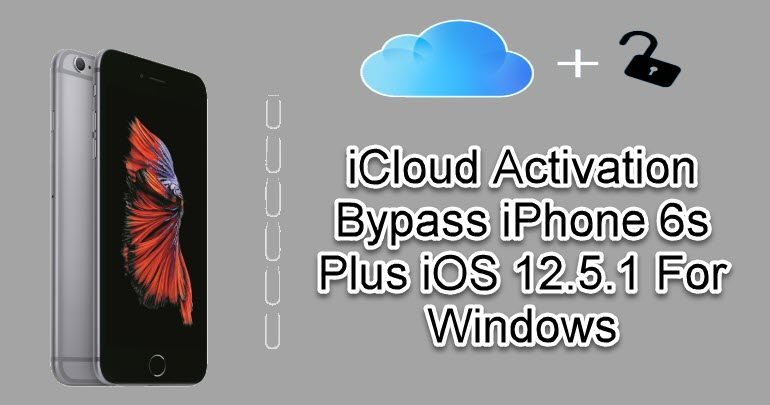 iCloud Activation Bypass iPhone 6s Plus