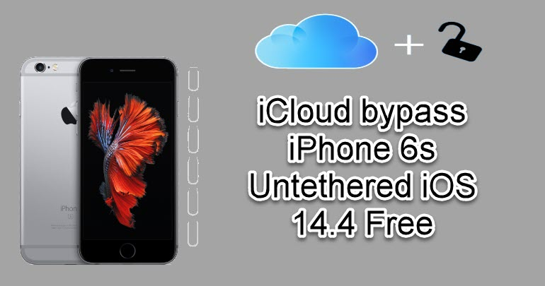 iCloud bypass iPhone 6s